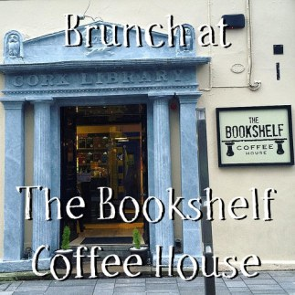 Brunch at The Bookshelf Coffee House in Cork City | 40 Shades of Life