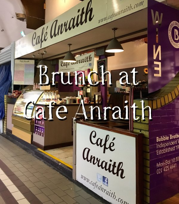 Brunch at Café Anraith in Cork's English Market | 40 Shades of Life