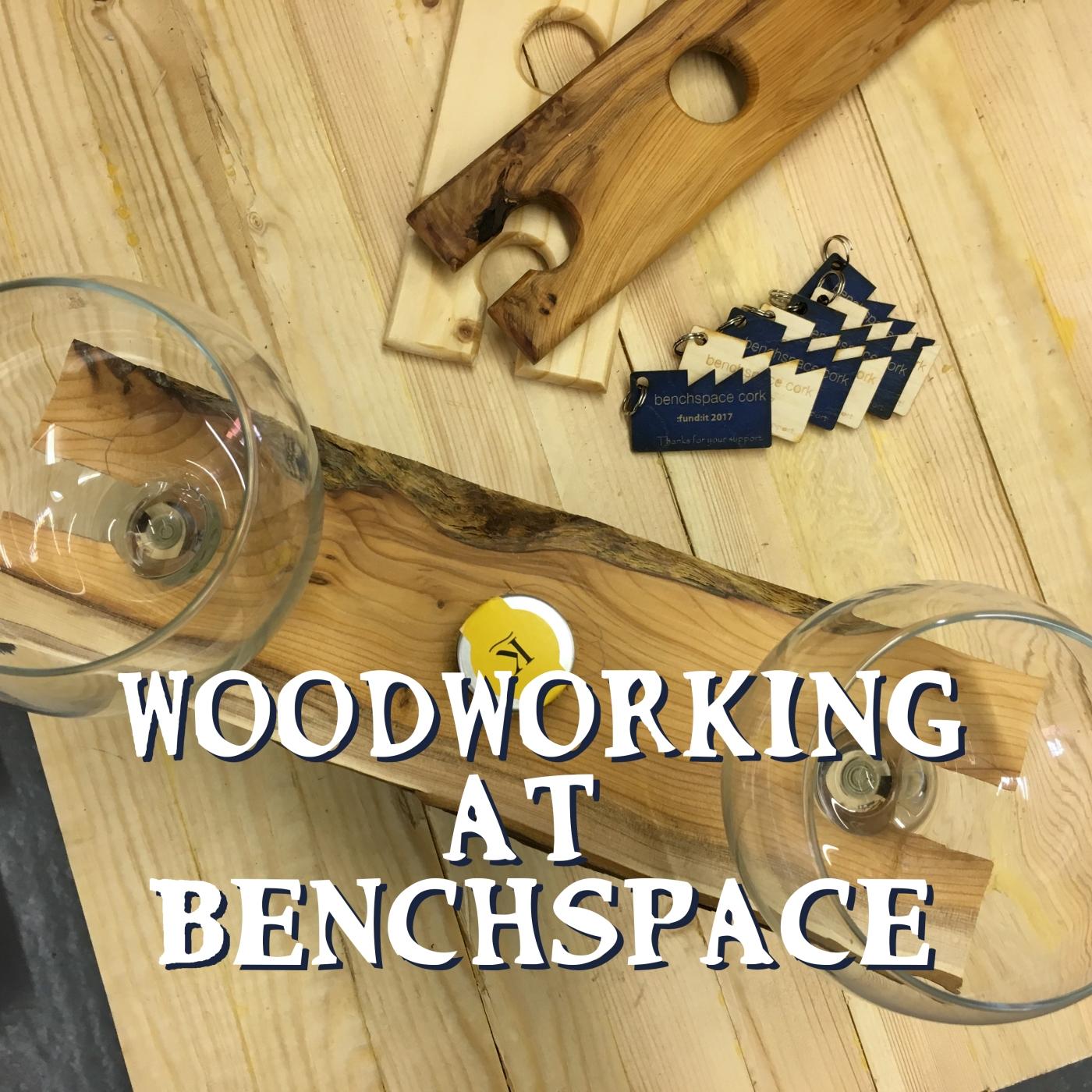 wood werkin' it at benchspace at cork's marina – slainté