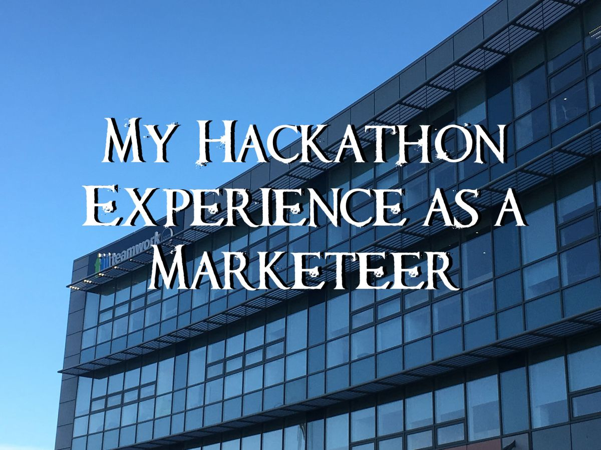 A Different Kind of Thanksgiving – Competing in a Hackathon as a Marketeer